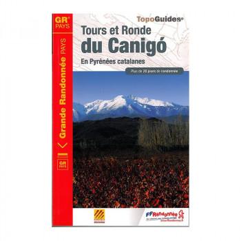 GR TOURS ET RONDE DU CANIGOU GR SPORTS-MONTAGNES